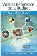 Virtual Reference on a Budget Case Studies