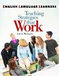 English Language Learners: Teaching Strategies that Work