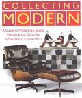 Collecting Modern: A Guide to Mid-Century Furniture and Collectibles - David Rago - Hardcove...