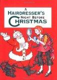 Hairdresser's Night Before Christmas, A (Night Before Christmas (Gibbs))