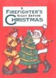 Firefighter's Night Before Christmas, A (Night Before Christmas (Gibbs))