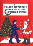 Policeman's Night Before Christmas, A