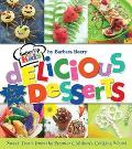 Batter Up Kids Delicious Desserts Sweet Treats from the Premier Children's Cooking School