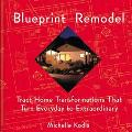 Blueprint Remodel Tract Home Transformations That Turn Everyday to Extraordinary