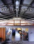 Off the Grid Modern Homes and Alternative Energy