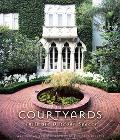 Courtyards Intimate Outdoor Spaces