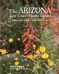 Arizona Low Desert Flower Garden A Seasonal Guide to Bloom, Height, Color, and Texture