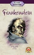 Frankenstein : Or the Modern Prometheus