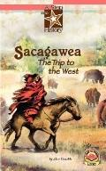 Sacagawea : The Trip to the West