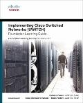 Implementing Cisco IP Switched Networks (SWITCH) Foundation Learning Guide: Foundation learn...