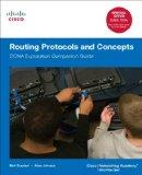 Routing Protocols and Concepts: CCNA Exploration Companion Guide (Cisco Systems Networking A...