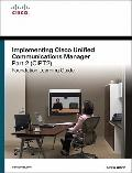 Implementing Cisco Unified Communications Manage Vol. 2 : Foundation Learning Guide