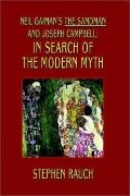 Neil Gaiman's the Sandman and Joseph Campbell In Search of the Modern Myth