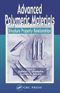 Advanced Polymeric Materials Structure Property Relationships
