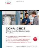 CCNA Official Exam Certification Library (Exam 640-802), Third Edition (Containing ICND1 and...