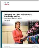 Designing for Cisco Internetwork Solutions (DESGN) Foundation Learning Guide: (CCDA DESGN 64...