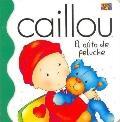 Caillou El Osito De Peluche / Caillou The Teddy bear