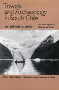 Travels and Archaeology in South Chile