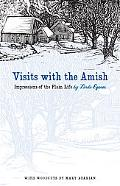 Visits with the Amish: Impressions of the Plain Life