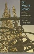 On Mount Vision: Forms of the Sacred in Contemporary American Poetry (Contemp North American...