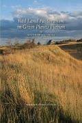 Bad Land Pastoralism in Great Plains Fiction