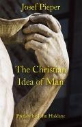 Christian Idea of Man