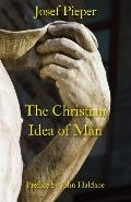 Christian Idea of Man
