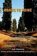 Roads to Rome : A Guide to Notable Converts from Britain and Ireland from the Reformation to...