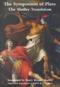Symposium of Plato The Shelley Translation