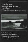 Xenophon's Socratic Discourse An Interpretation of the Oeconomicus