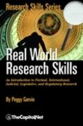 Real World Research Skills An Introduction to Factual, International, Judicial, Legislative,...