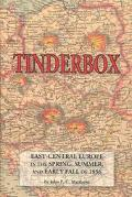 Tinderbox East-Central Europe in the Spring, Summer, and Early Fall of 1956