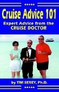 Cruise Advice 101 Expert Advice from the Cruise Doctor