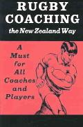 Rugby Coaching The New Zeland Way