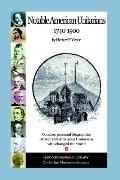 Notable American Unitarians 1740-1900