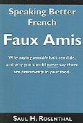 Speaking Better French Faux Amis