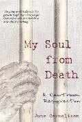 My Soul from Death: A Courtroom Resurrection