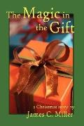 Magic in the Gift