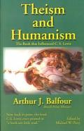 Theism and Humanism The Book That Influenced C.S. Lewis