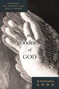 Goodness of God Theology, Church, and the Social Order