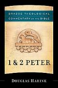 1 & 2 Peter (Brazo's Theological Commentary on the Bible)