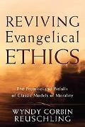 Reviving Evangelical Ethics