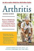 Alternative Medicine Definitive Guide to Arthritis Reverse Underlying Causes of Arthritis Wi...