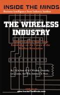 Wireless Industry Industry Leaders Discuss the Future of the Wireless Revolution