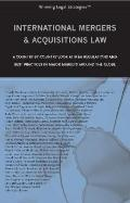 International Mergers & Acquisitions Law A Country-by-country Look at M&a Regulations And Be...