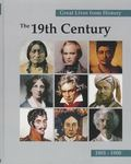 Great Lives from History The 19th Century 1801-1900