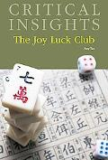 The Joy Luck Club (Critical Insights)
