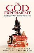 God Experiment Can Science Prove the Existence of God?
