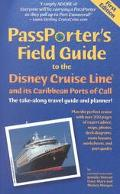 Passporter's Field Guide to the Disney Cruise Line The Take-Along Travel Guide and Planner