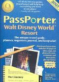 Passporter Walt Disney World Resort 2003 The Unique Travel Guide, Planner, Organizer, Journa...